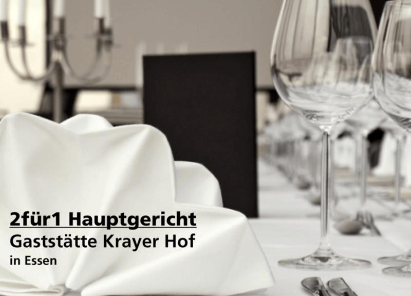 2für1 Hauptgericht - Gaststätte Krayer Hof- Nach Ausdruck maximal 30 Tage gültig!!!
