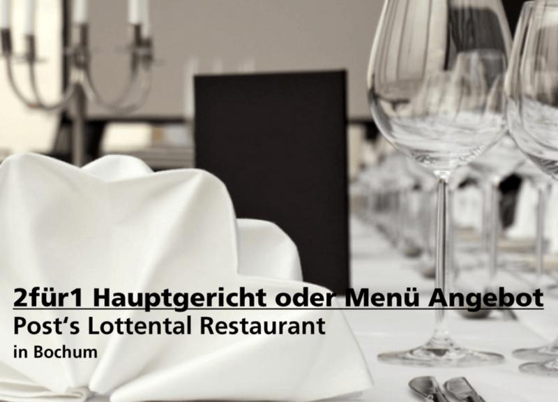 2für1 Hauptgericht oder Menü Angebot - Restaurant Post's Lottental - Nach Ausdruck maximal 30 Tage gültig!!!