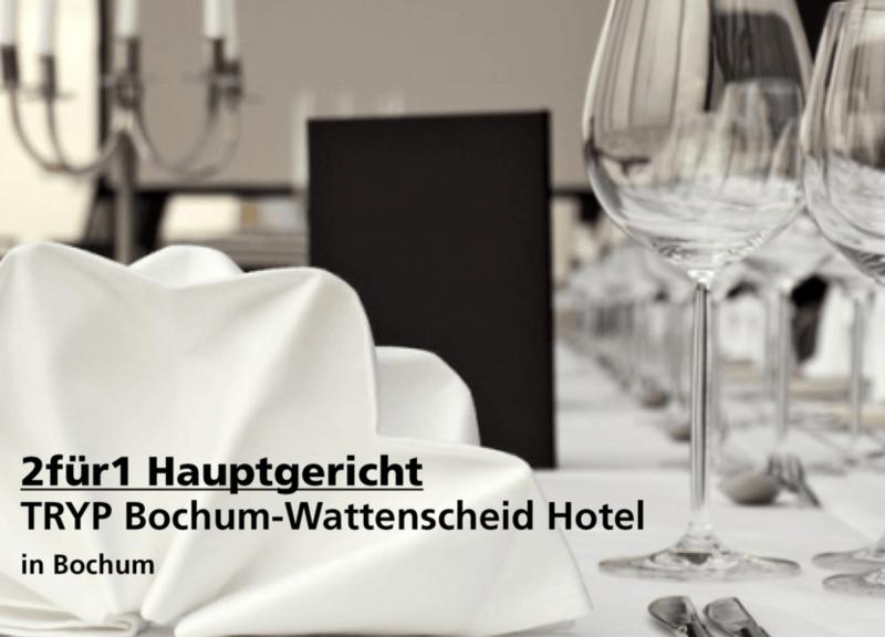 2für1 Gutschein Hauptgericht oder Frühstück  - TRYP Bochum Hotel - Nach Ausdruck maximal 30 Tage gültig!!!