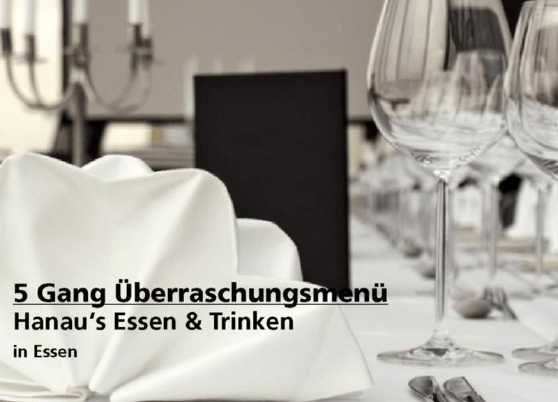 5 Gang Überraschungsmenü -  Hanau's Essen & Trinken - Nach Ausdruck maximal 30 Tage gültig!!!