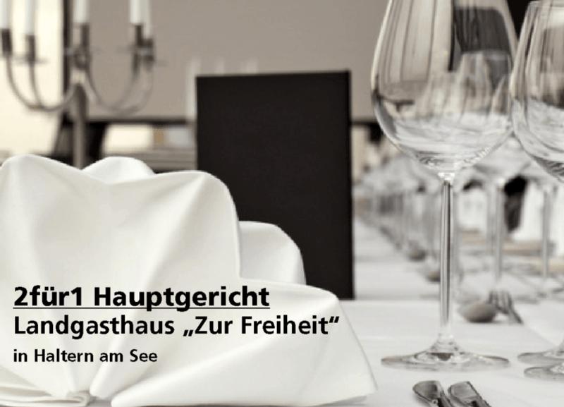 """2für1 Hauptgericht -  Landgasthaus """"Zur Freiheit""""- Nach Ausdruck maximal 30 Tage gültig!!!"""