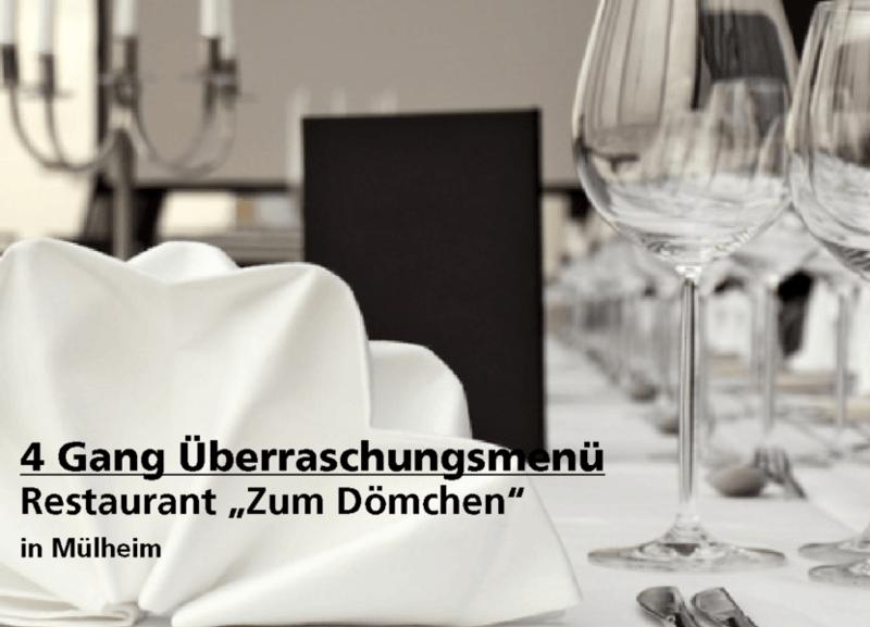 """4 Gang Überraschungsmenü - Restaurant """"Zum Dömchen"""" - Nach Ausdruck maximal 30 Tage gültig!!!"""