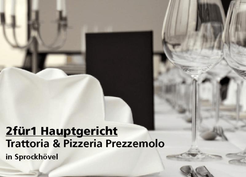 2für1 Hauptgericht - Trattoria & Pizzeria Prezzemolo - Nach Ausdruck maximal 30 Tage gültig!!!