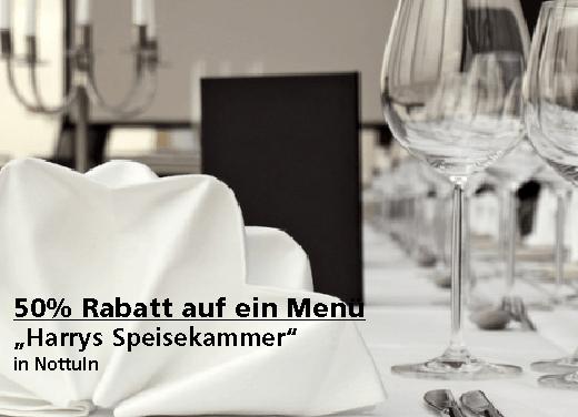 50 % Rabatt auf das zweite 3-Gänge-Menü - Restaurant Harrys Speisekammer - Nach Ausdruck maximal 30 Tage gültig!!