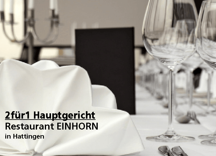 2für1 Gutschein Hauptgericht - EINHORN – Restaurant – Gaststätte – Biergarten in Hattingen