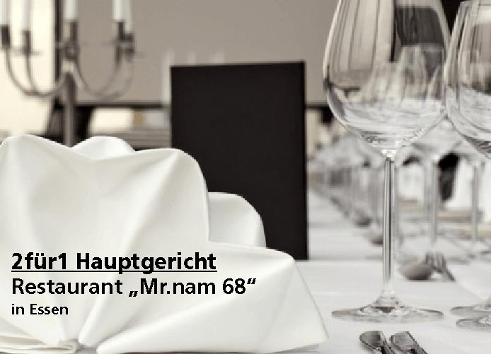 """2für1 Hauptgericht - Restaurant """"Mr.nam 68"""" - Nach Ausdruck maximal 30 Tage gültig!!!"""