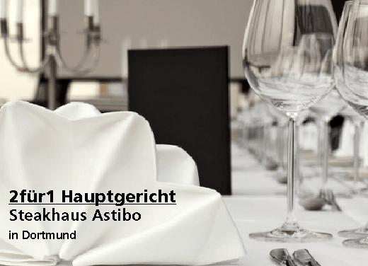 2für1 Hauptgericht - Steakhaus Astibo - Nach Ausdruck maximal 30 Tage gültig!!!