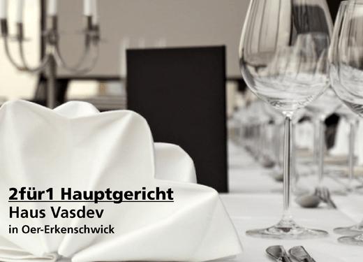 2 für 1 Gutschein Hauptgericht -  Haus Vasdev in Oer-Erkenschwick