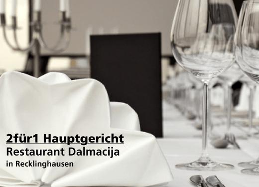 2für1 Hauptgericht - Restaurant Dalmacija - Nach Ausdruck maximal 30 Tage gültig!!!