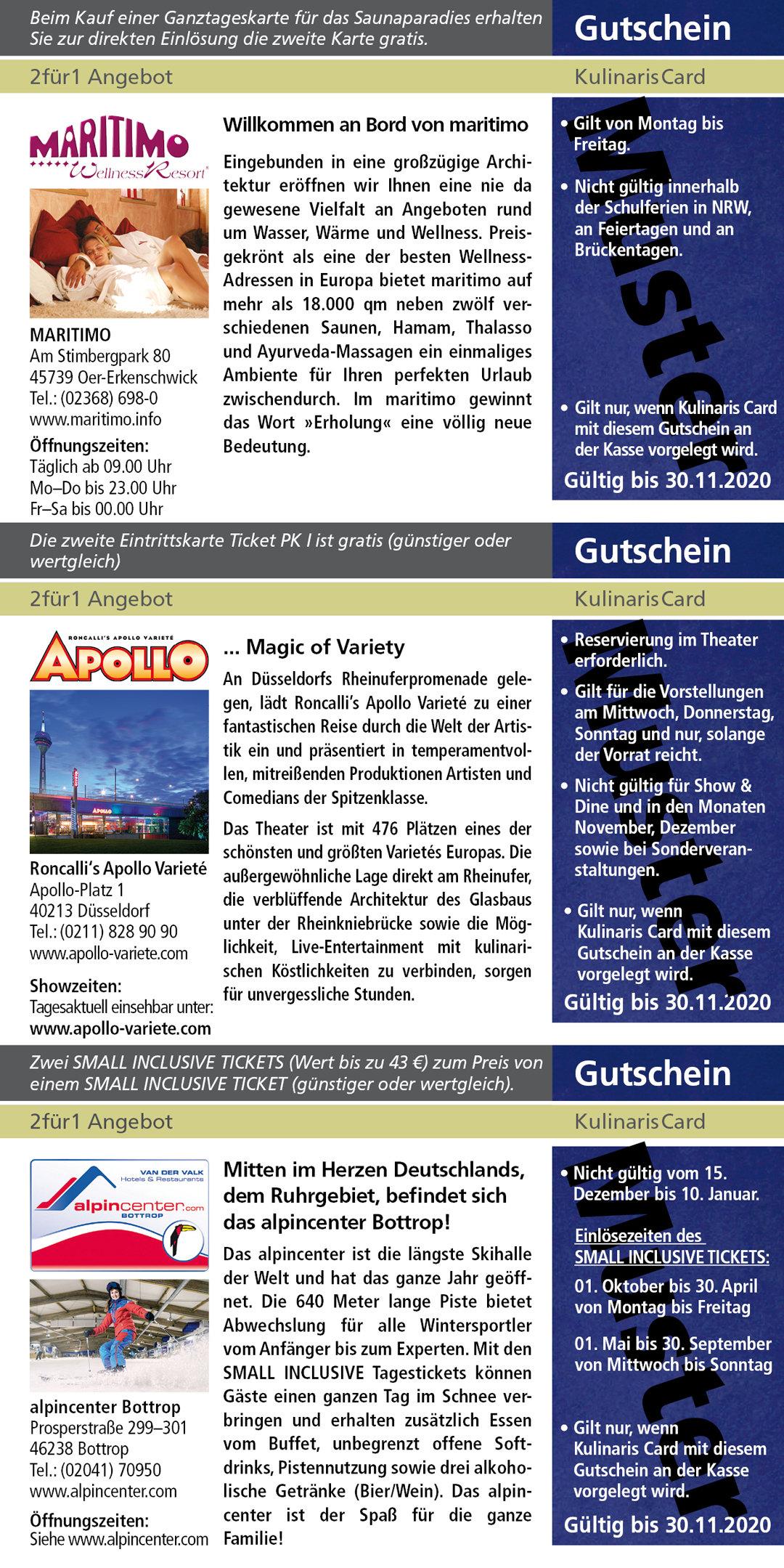 MARITIMO www.maritimo.info Roncalli's Apollo Varieté www.apollo-variete.com alpincenter Bottrop www.alpincenter.com