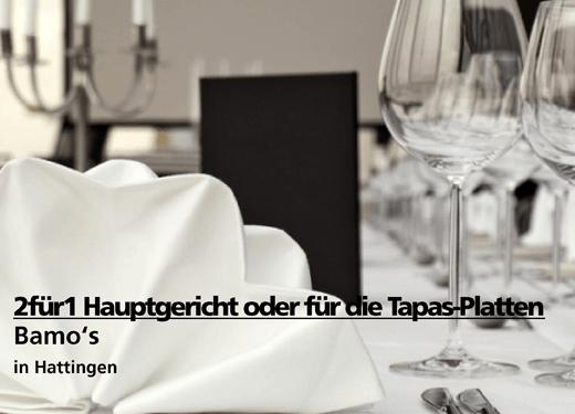 2 für 1 Gutschein Hauptgericht oder Tappas-Platte - Bamo's in Hattingen