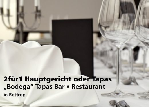 """2 für 1 Gutschein Hauptgericht oder Tapas -  """"Bodega"""" Tapas Bar • Restaurant in Bottrop"""