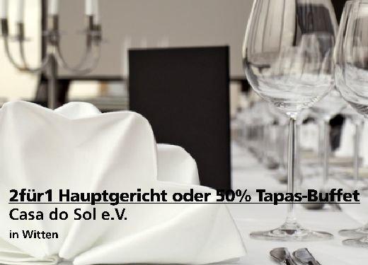 2für1 Gutschein Hauptgericht oder Tapas-Buffet mit 50% - Casa do Sol e.V. in Witten