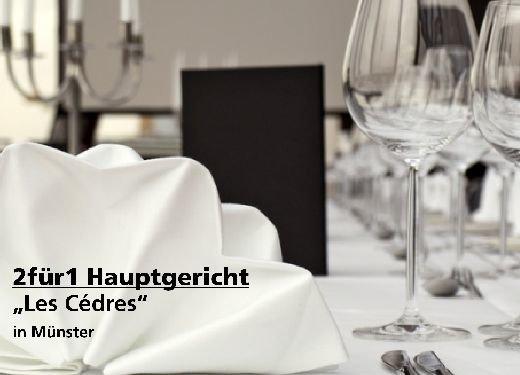 """2 für 1 Gutschein Hauptgericht - """"Les Cédres"""" in Münster"""