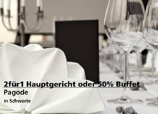 2 für 1 Gutschein Hauptgericht oder 50% Buffet - Pagode in Schwerte