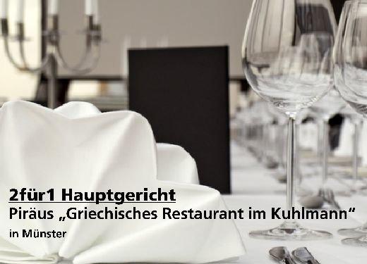 """2für1 Gutschein Hauptgericht - Piräus """"Griechisches Restaurant im Kuhlmann"""" in Münster"""