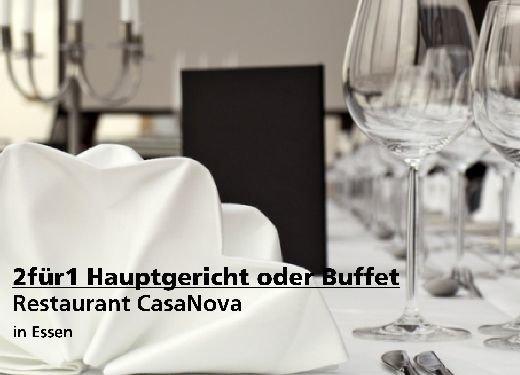 2für1 Gutschein Hauptgericht oder Buffet mit 50% - Restaurant CasaNova in Essen
