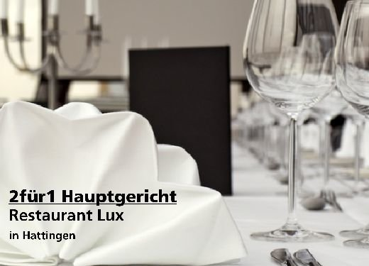 2 für 1 Gutschein Hauptgericht - Restaurant Lux in Hattingen