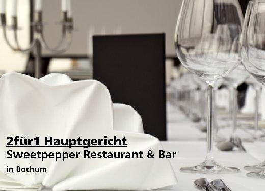 2für1 Gutschein Hauptgericht - Sweetpepper Restaurant & Bar in Bochum