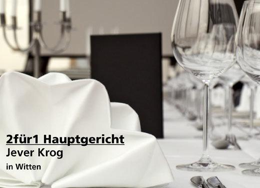2 für 1 Gutschein Hauptgericht - Jever Krog in Witten
