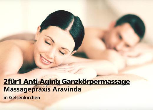 2für1 Anti-Aging Ganzkörpermassage -  Massagepraxis Aravinda - Nach Ausdruck maximal 30 Tage gültig!!!