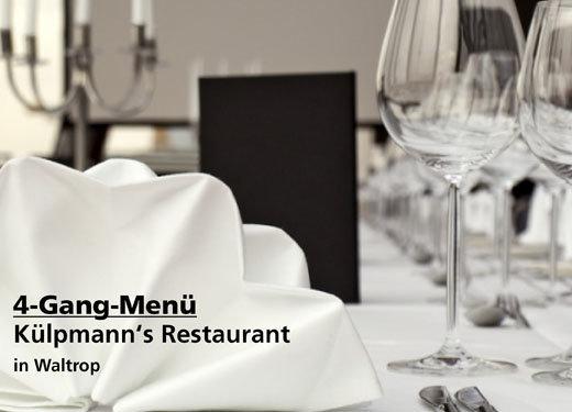 4 Gang Menü Angebot -  Külpmann's Restaurant in Waltrop
