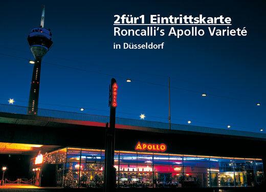 2für1 Gutschein - Roncalli's Apollo Varieté - Nach Ausdruck maximal 30 Tage gültig!!